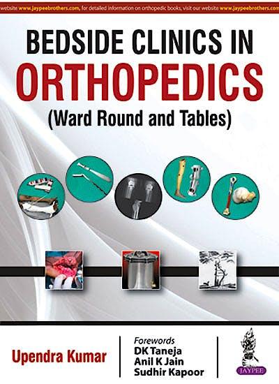 Portada del libro 9789386150189 Bedside Clinics in Orthopedics (Ward Rounds and Tables)