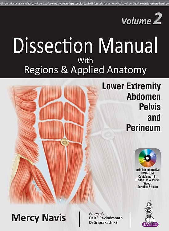Portada del libro 9789386150370 Dissection Manual with Regions and Applied Anatomy, Vol. 2: Lower Extremity, Abdomen, Pelvis and Perineum + DVD-ROM