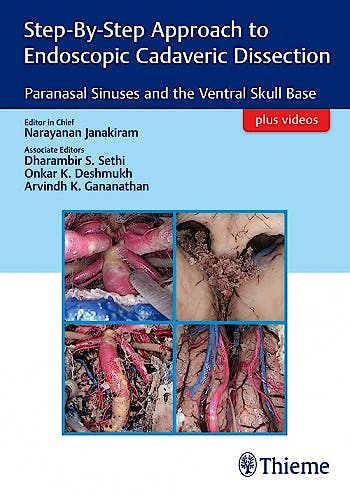 Portada del libro 9789388257060 Step-By-Step Approach to Endoscopic Cadaveric Dissection. Paranasal Sinuses and the Ventral Skull Base