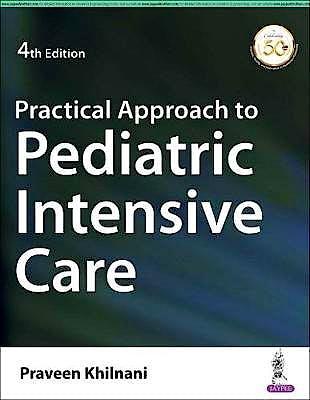 Portada del libro 9789390020805 Practical Approach to Pediatric Intensive Care