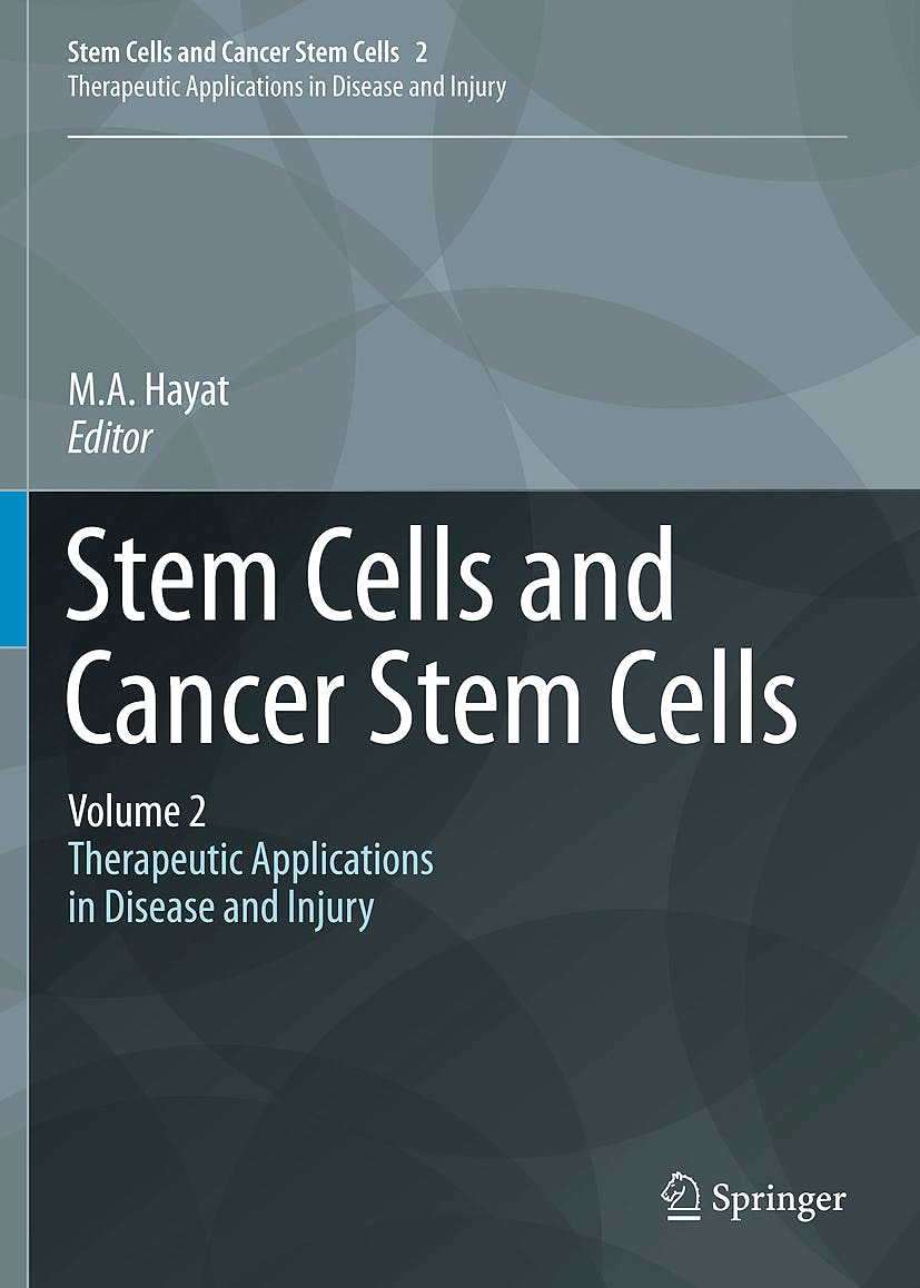 Portada del libro 9789400720152 Stem Cells and Cancer Stem Cells. Therapeutic Applications in Disease and Injury, Vol. 2