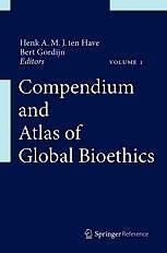 Portada del libro 9789400725133 Compendium and Atlas of Global Bioethics, 4 Vols. + Online Access