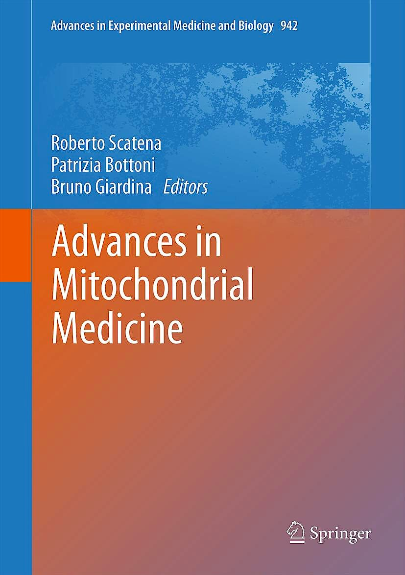 Portada del libro 9789400728684 Advances in Mitochondrial Medicine (Advances in Experimental Medicine and Biology, Vol. 942)