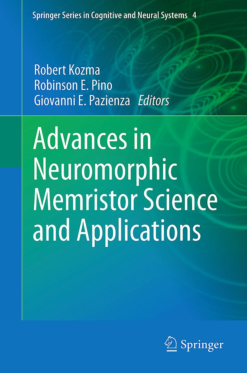 Portada del libro 9789400744905 Advances in Neuromorphic Memristor Science and Applications (Springer Series in Cognitive and Neural Systems, Vol. 4)