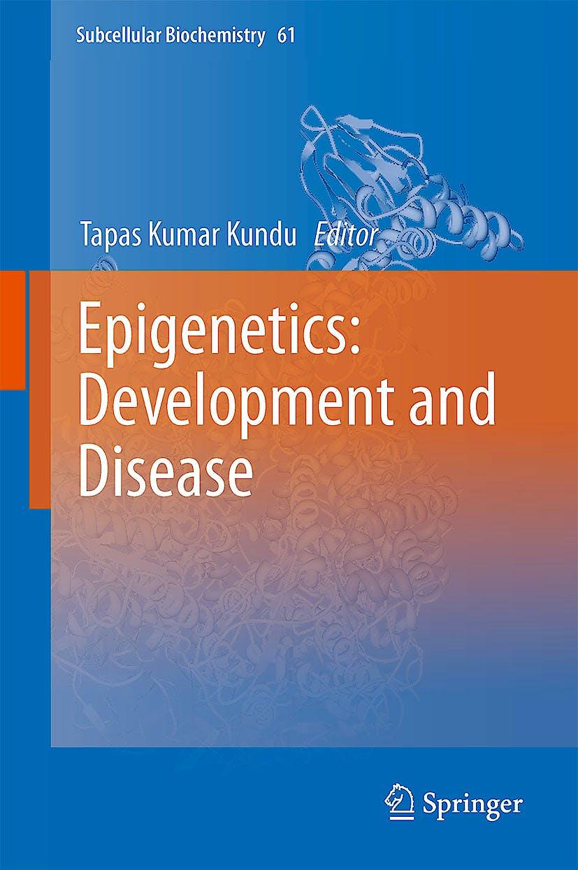 Portada del libro 9789400745247 Epigenetics: Development and Disease (Subcellular Biochemistry, Vol. 61)
