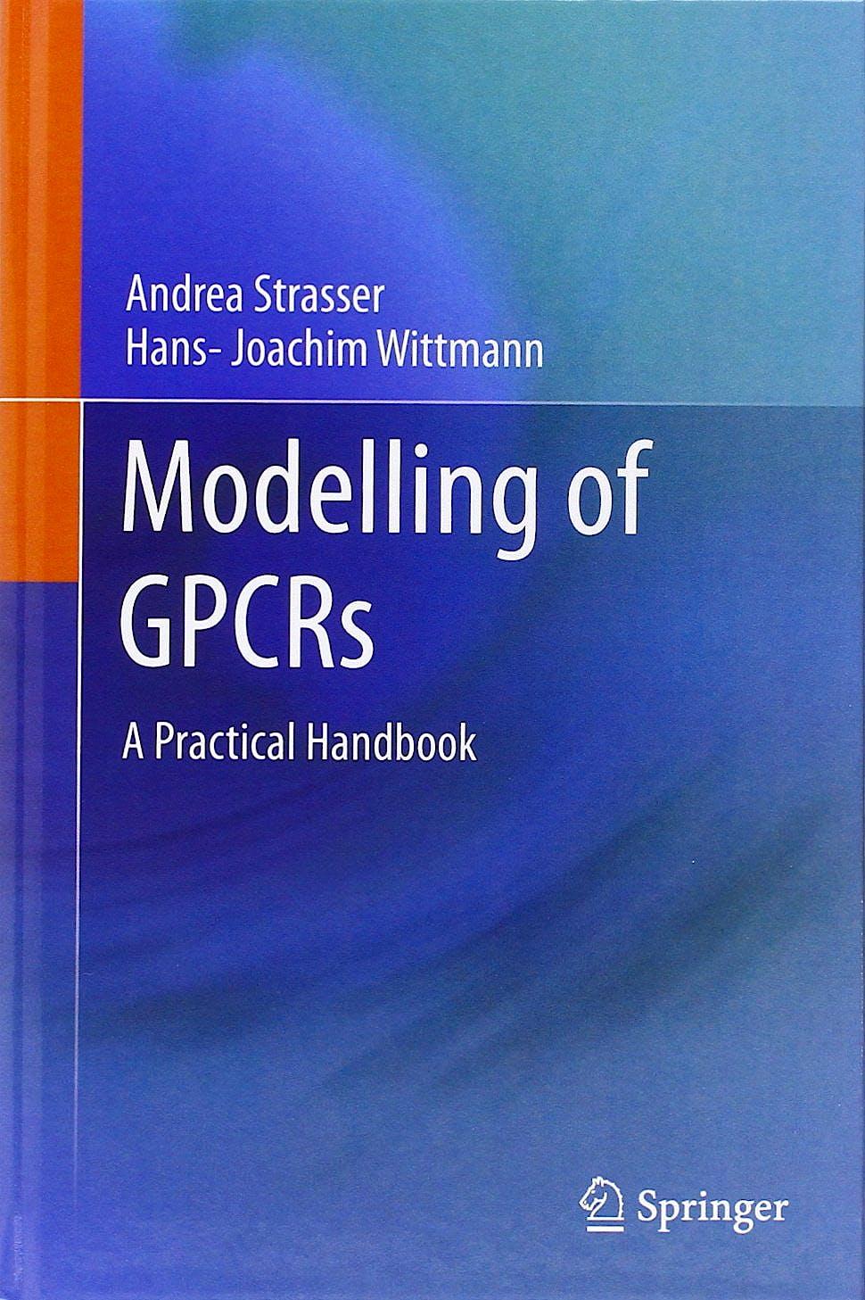 Portada del libro 9789400745957 Modelling of Gpcrs. a Practical Handbook