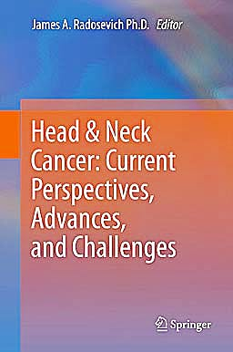 Portada del libro 9789400758261 Head and Neck Cancer: Current Perspectives, Advances, and Challenges