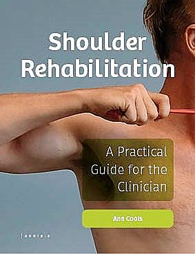 Portada del libro 9789463969314 Shoulder Rehabilitation. A Practical Guide for the Clinician