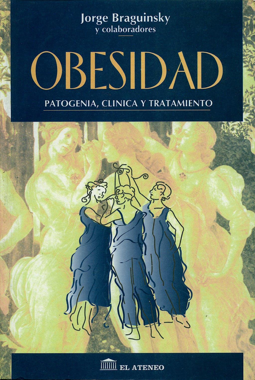 Portada del libro 9789500203661 Obesidad. Patogenia, Clínica y Tratamiento