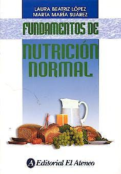 Portada del libro 9789500204040 Fundamentos de Nutricion Normal