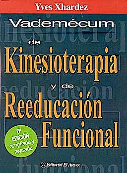 Portada del libro 9789500205214 Vademecum de Kinesioterapia y de Reeducación Funcional