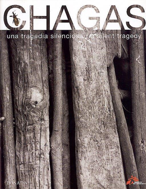 Portada del libro 9789500393690 Chagas. una Tragedia Sileciosa/ a Silent Tragedy