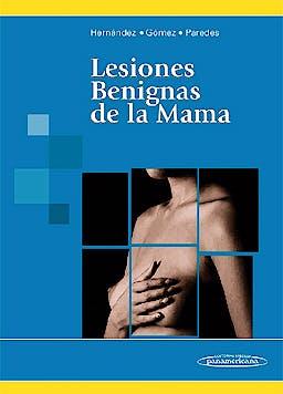 Portada del libro 9789500600002 Lesiones Benignas de la Mama
