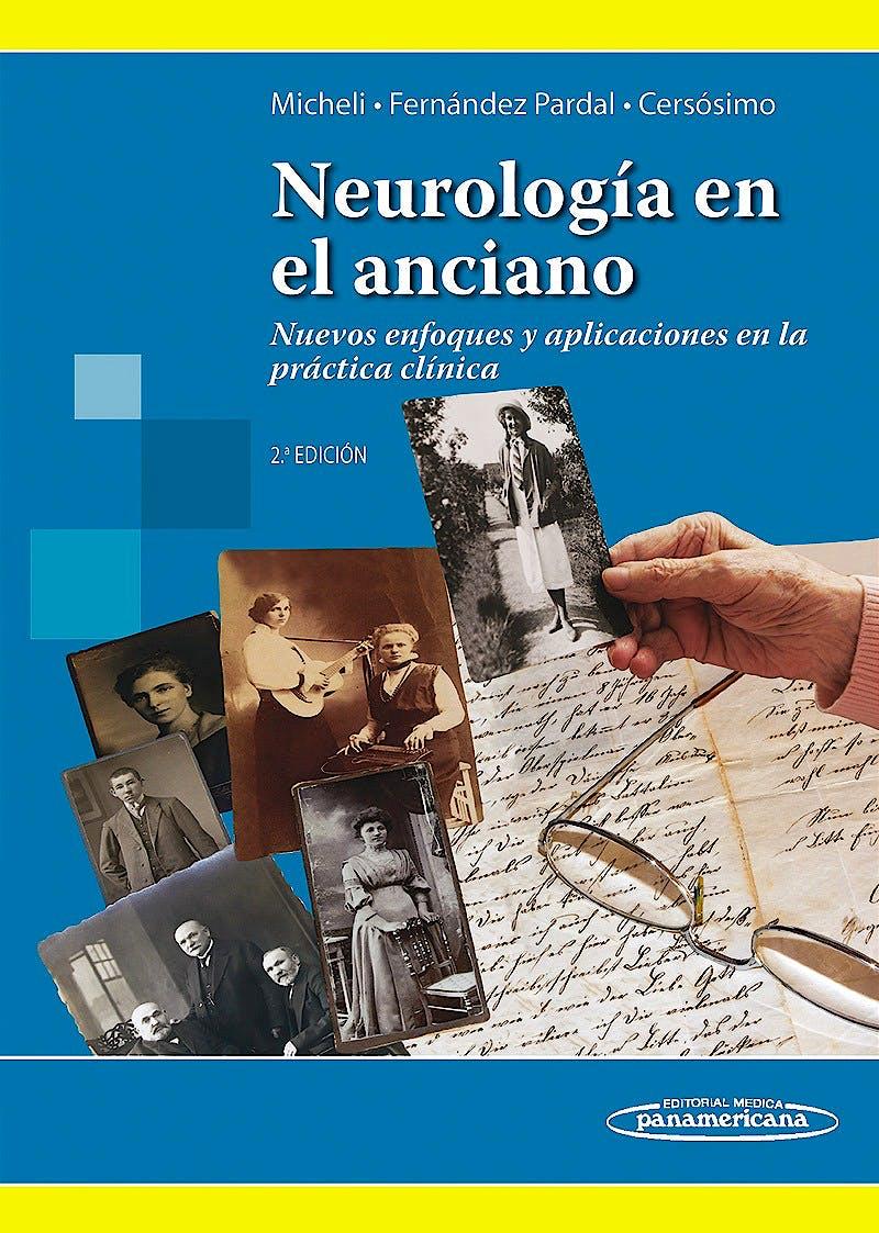 Portada del libro 9789500600835 Neurología en el Anciano. Nuevos Enfoques y Aplicaciones en la Práctica Clínica