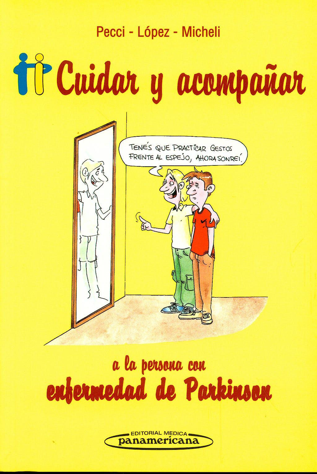Portada del libro 9789500600958 Cuidar y Acompañar a la Persona con Enfermedad de Parkinson