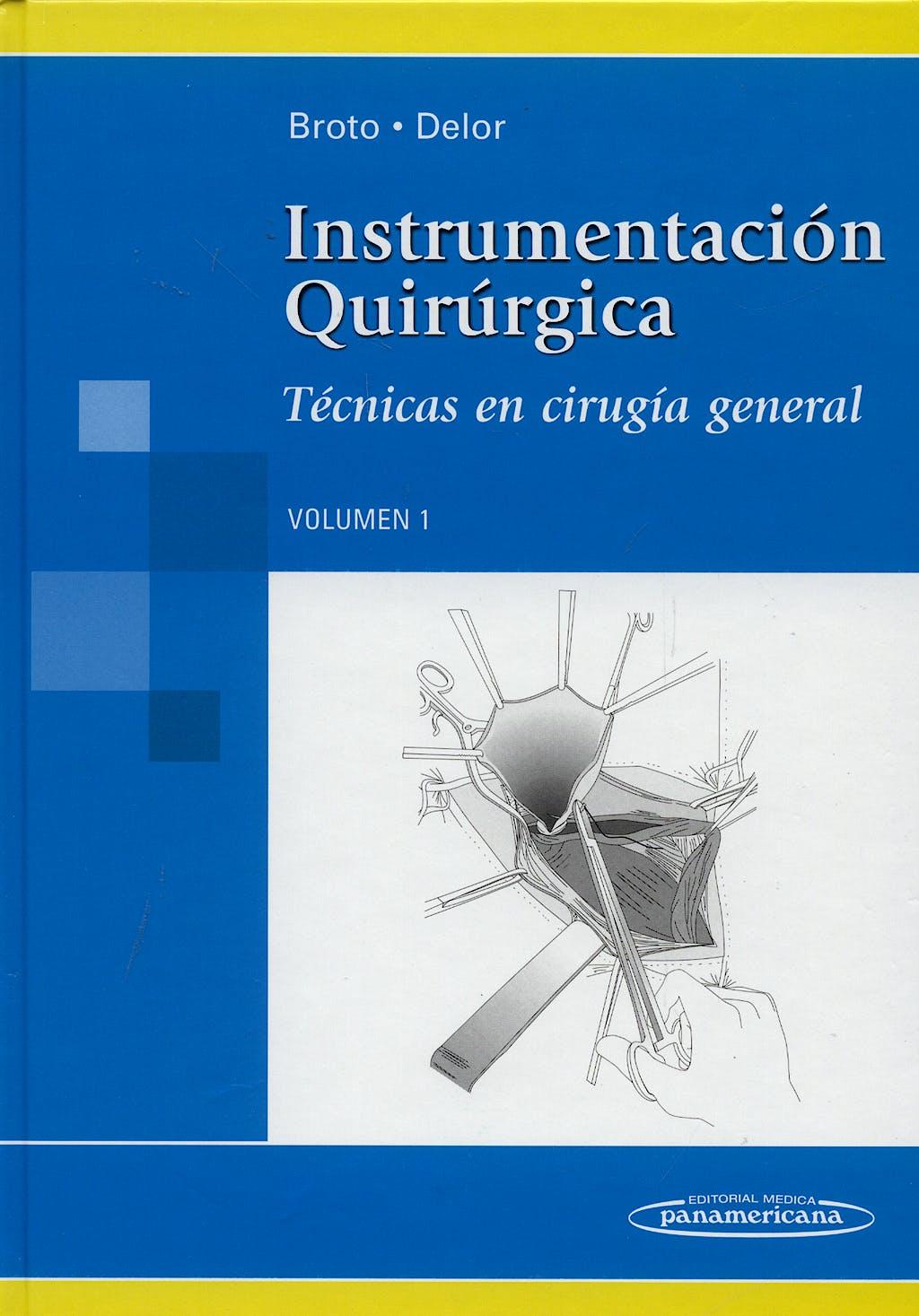 Portada del libro 9789500602358 Instrumentacion Quirurgica, Vol. 1. Tecnicas en Cirugia General