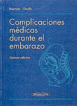 Portada del libro 9789500602419 Complicaciones Medicas durante el Embarazo