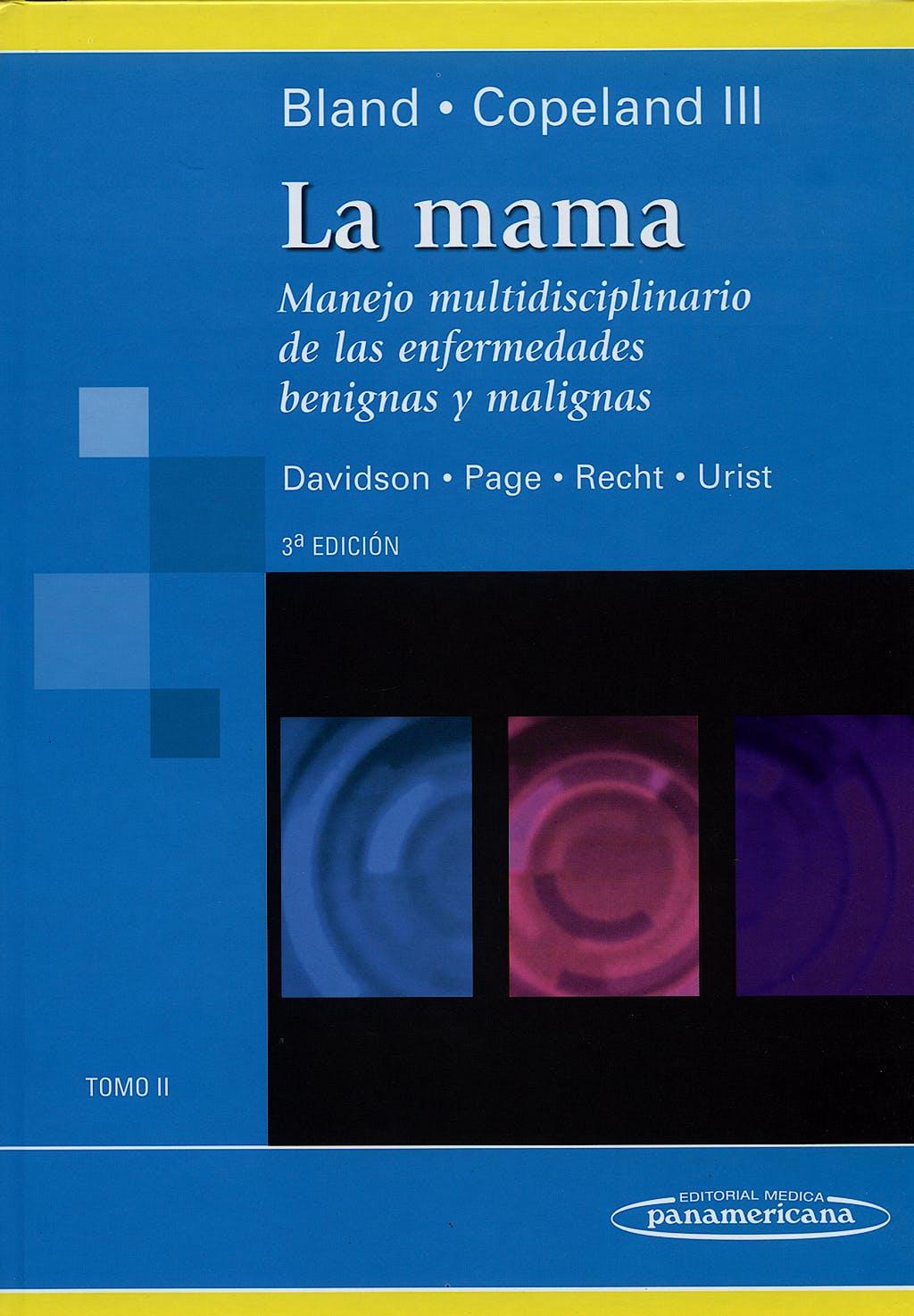 Portada del libro 9789500602525 La Mama. Manejo Multidisciplinario de las Enfermedades, Tomo II