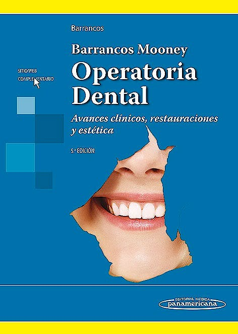 Portada del libro 9789500602679 Barrancos Mooney Operatoria Dental. Avances Clinicos, Restauraciones y Estetica