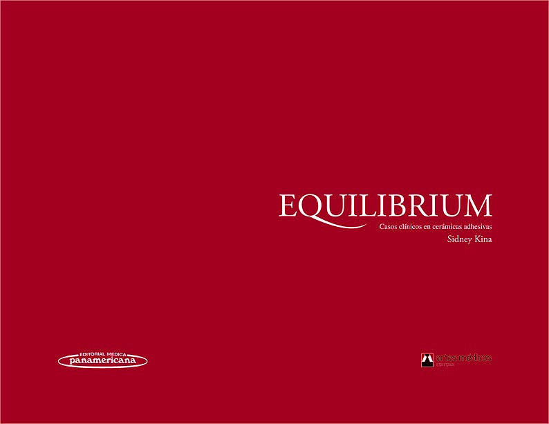Portada del libro 9789500602730 Equilibrium. Casos Clínicos en Cerámicas Adhesivas