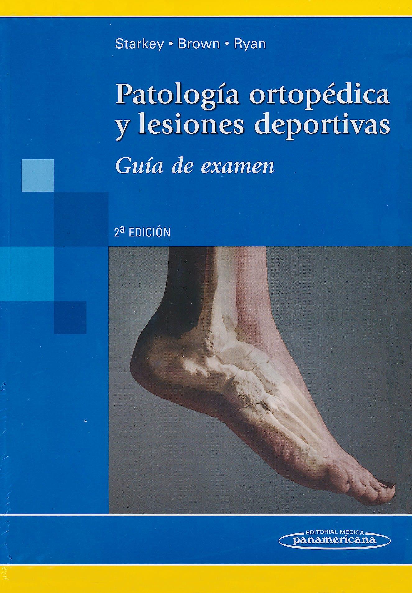 Portada del libro 9789500602877 Patología Ortopédica y Lesiones Deportivas. Guía de Examen