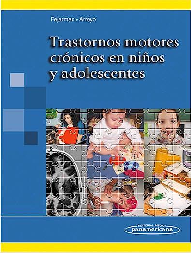 Portada del libro 9789500603072 Trastornos Motores Cronicos en Niños y Adolescentes