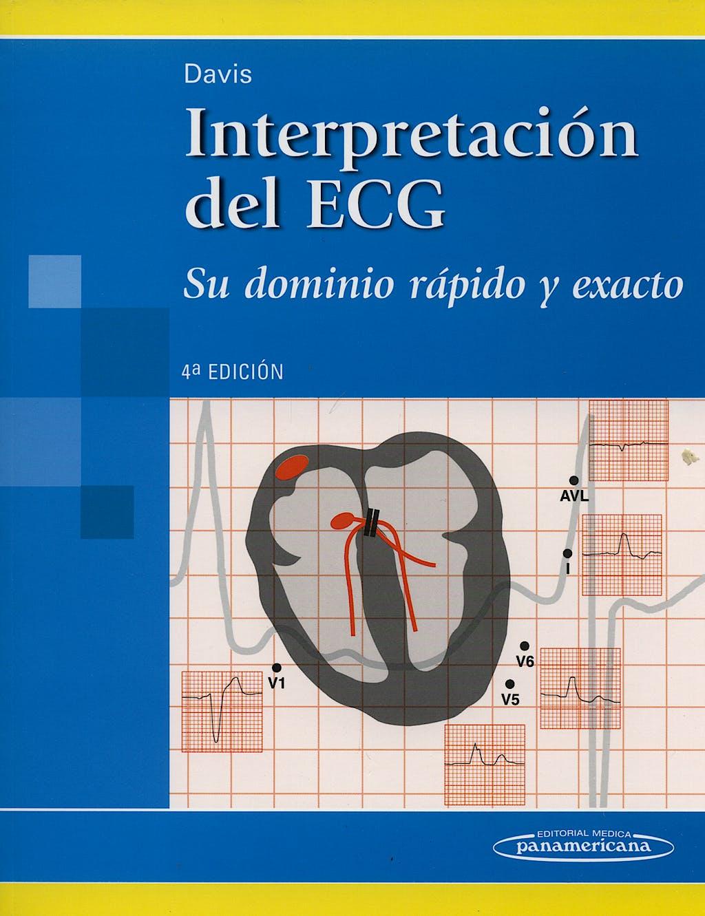 Portada del libro 9789500603331 Interpretación del ECG. Su Dominio Rápido y Exacto