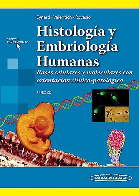 Portada del libro 9789500606806 Histología y Embriología Humanas. Bases Celulares y Moleculares con Orientación Clínico-Patológica + Acceso Online
