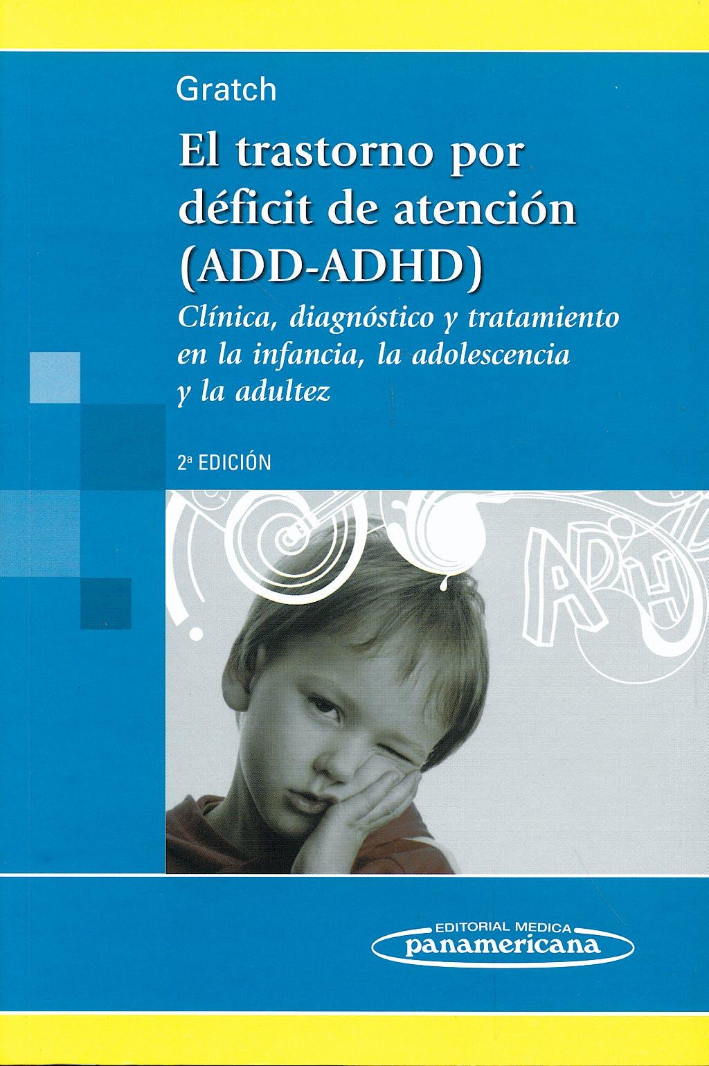 Portada del libro 9789500614641 El Trastorno por Déficit de Atención (ADD-ADHD)