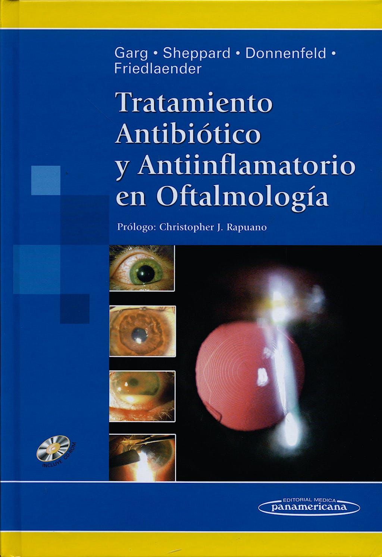 Portada del libro 9789500617123 Tratamiento Antibiótico y Antiinflamatorio en Oftalmología + CD-ROM