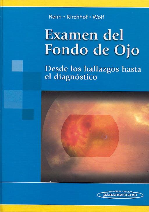 Portada del libro 9789500618083 Examen del Fondo de Ojo. desde los Hallazgos hasta el Diagnostico