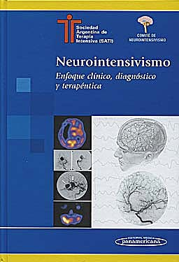 Portada del libro 9789500620581 Neurointensivismo. Enfoque Clínico, Diagnóstico y Terapéutica