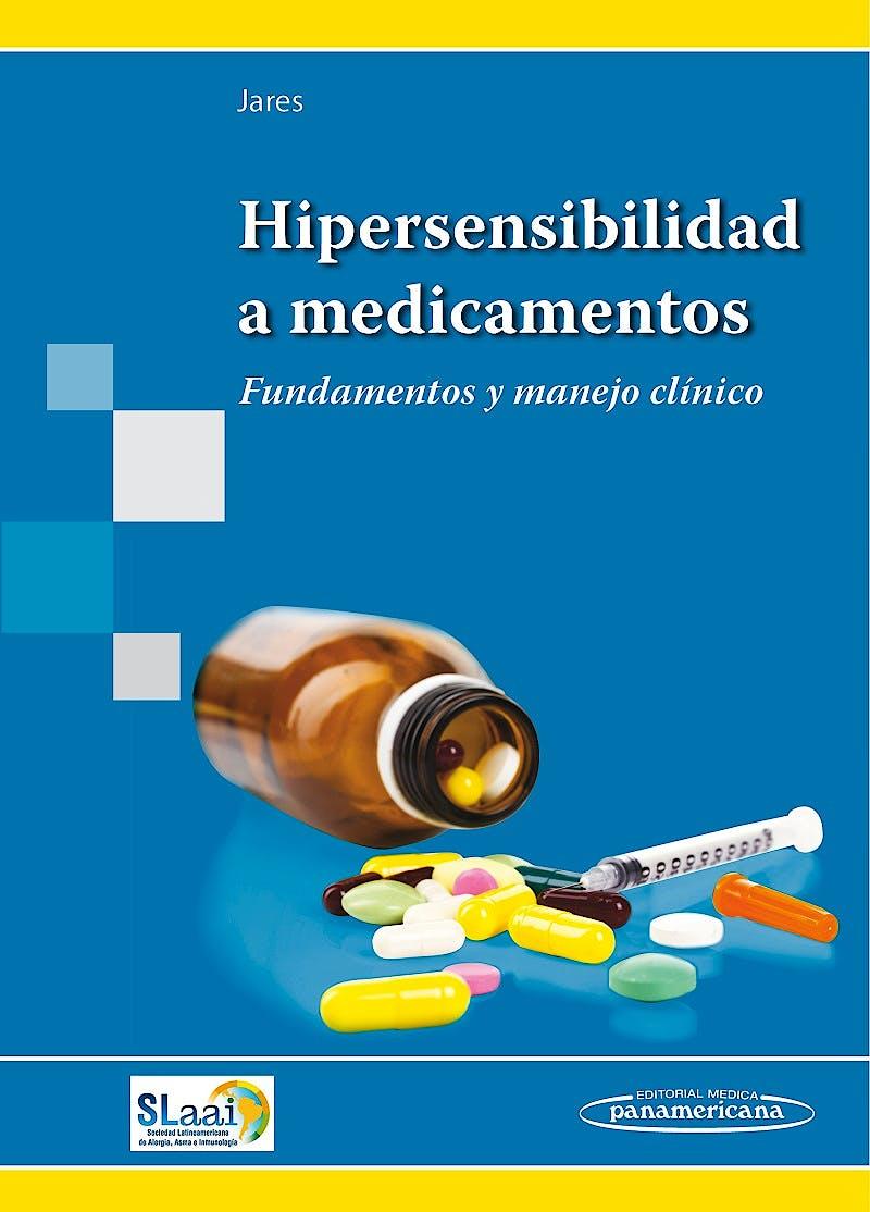 Portada del libro 9789500695381 Hipersensibilidad a Medicamentos. Fundamentos y Manejo Clínico