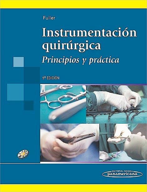 Portada del libro 9789500695534 Instrumentación Quirúrgica. Principios y Práctica + DVD-ROM