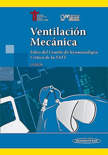 Portada del libro 9789500695626 Ventilación Mecánica. Libro del Comité de Neumonología Crítica de la SATI