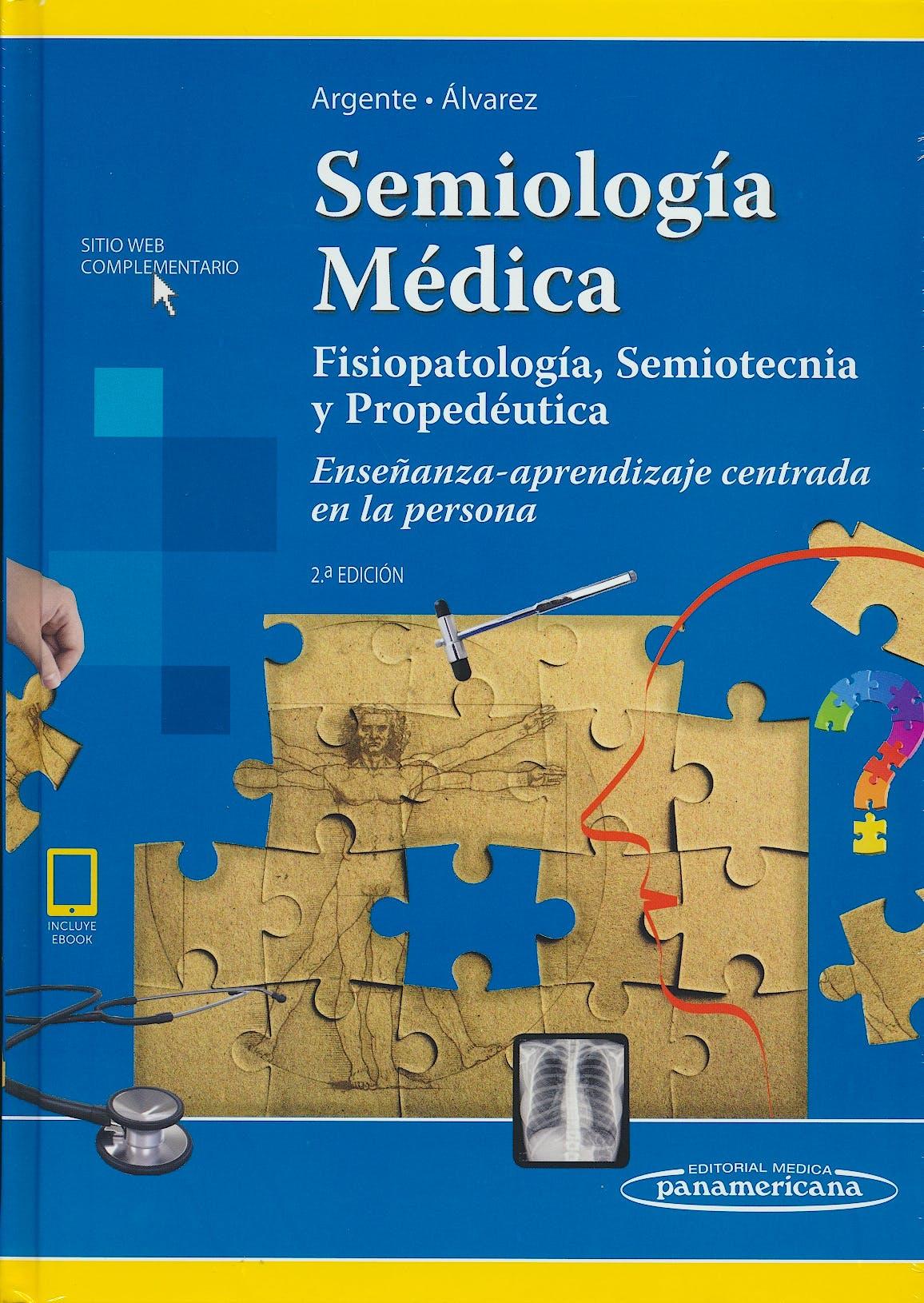 Portada del libro 9789500695824 Semiología Médica. Fisiopatología, Semiotecnia y Propedéutica. Enseñanza-Aprendizaje Centrada en la Persona (incluye eBook)