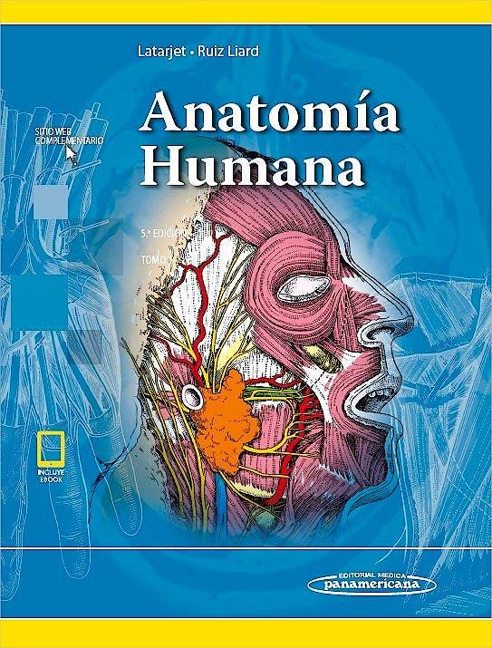 Portada del libro 9789500695848 Anatomía Humana (Latarjet), Tomo 1 (Incluye Versión Digital)
