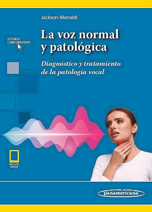 Portada del libro 9789500695930 La Voz Normal y Patológica. Diagnóstico y Tratamiento de la Patología Vocal (Incluye Versión Digital)