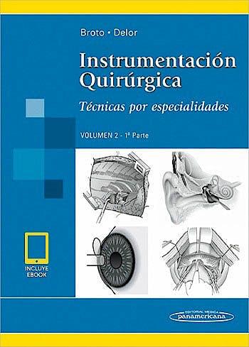 Portada del libro 9789500695978 Instrumentación Quirúrgica, Vol. 2, 1ª Parte. Técnicas por Especialidades (Incluye Versión Digital)