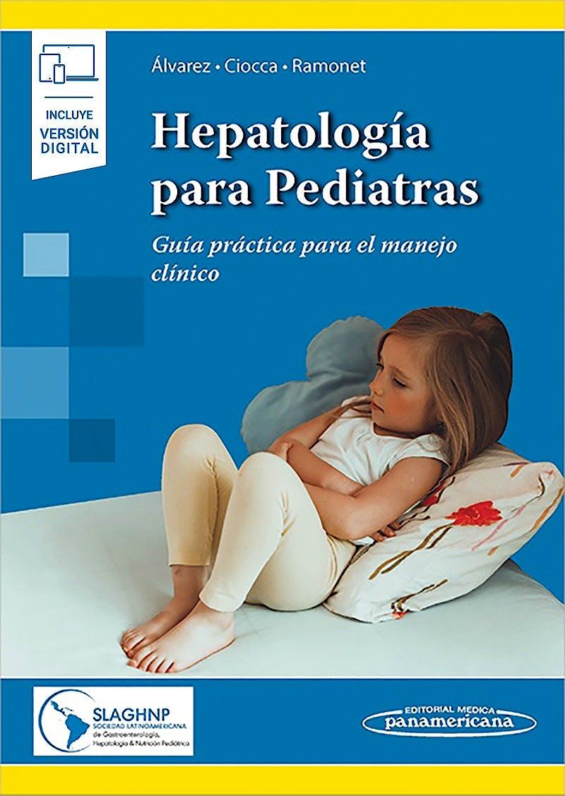 Portada del libro 9789500696234 Hepatología para Pediatras. Guía Práctica para el Manejo Clínico (Incluye Versión Digital)