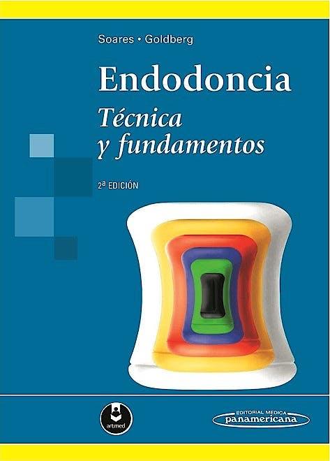 Portada del libro 9789500696258 Endodoncia. Técnica y Fundamentos (Incluye Versión Digital)