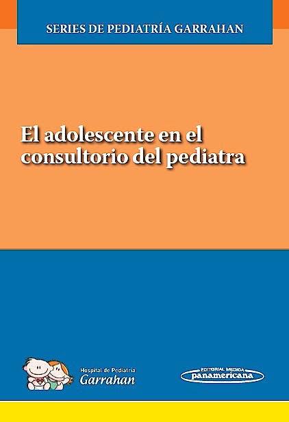 Portada del libro 9789500696456 El Adolescente en el Consultorio del Pediatra (Series de Pediatría Garrahan)