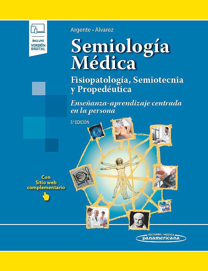 Portada del libro 9789500696616 Semiología Médica. Fisopatología' Semiotecnia y Propedéutica. Enseñanza-Aprendizaje Centrada en la Persona