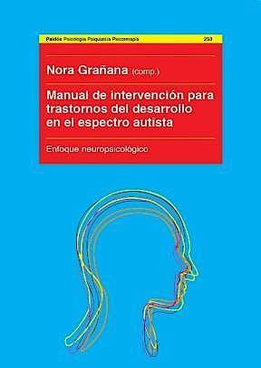 Portada del libro 9789501201307 Manual de Intervencion para Trastornos del Desarrollo en el Espectro Autista