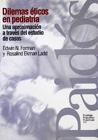 Portada del libro 9789501231779 Dilemas Eticos en Pediatria. una Aproximacion a Traves del Estudio de Casos