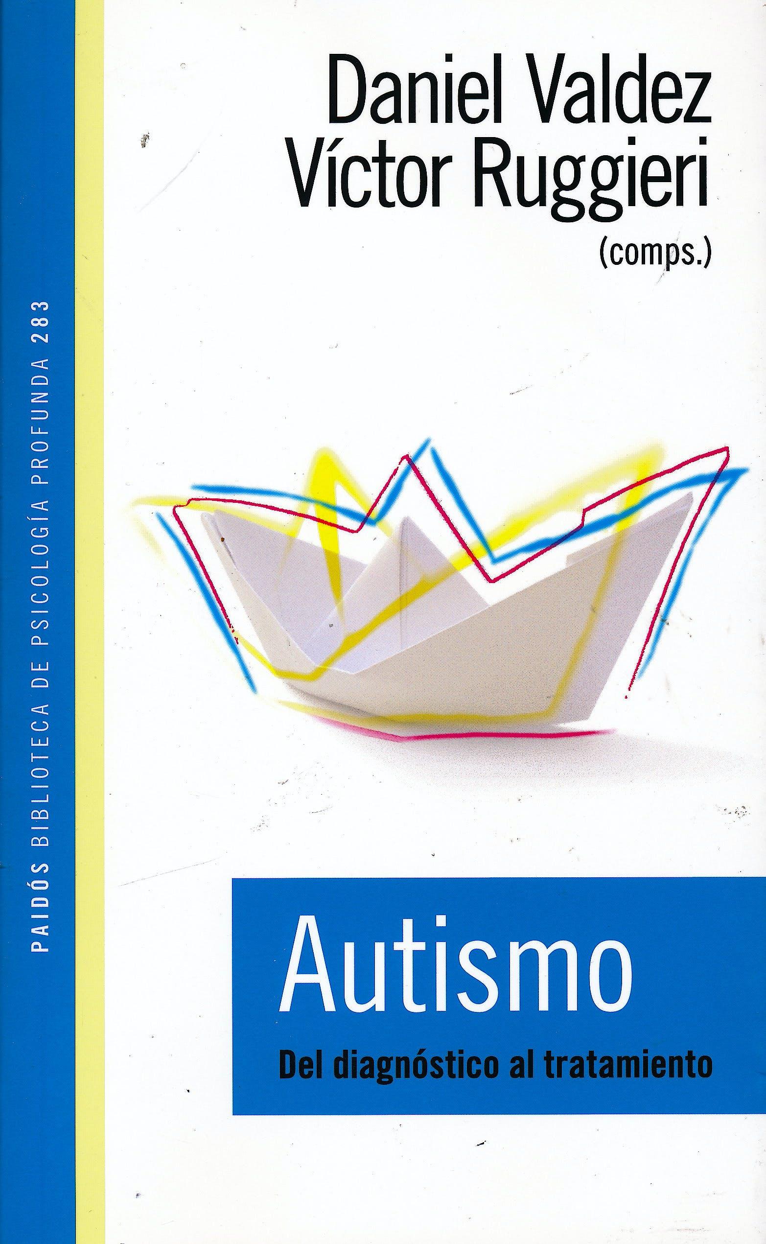 Portada del libro 9789501242836 Autismo. Del Diagnóstico al Tratamiento