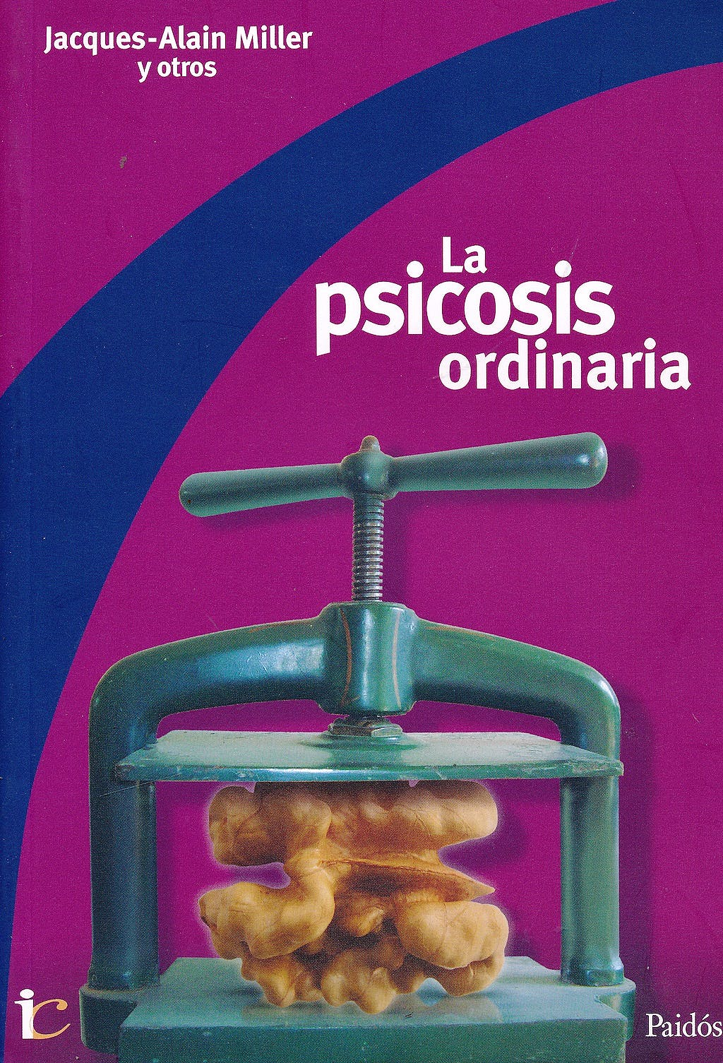 Portada del libro 9789501288049 La Psicosis Ordinaria