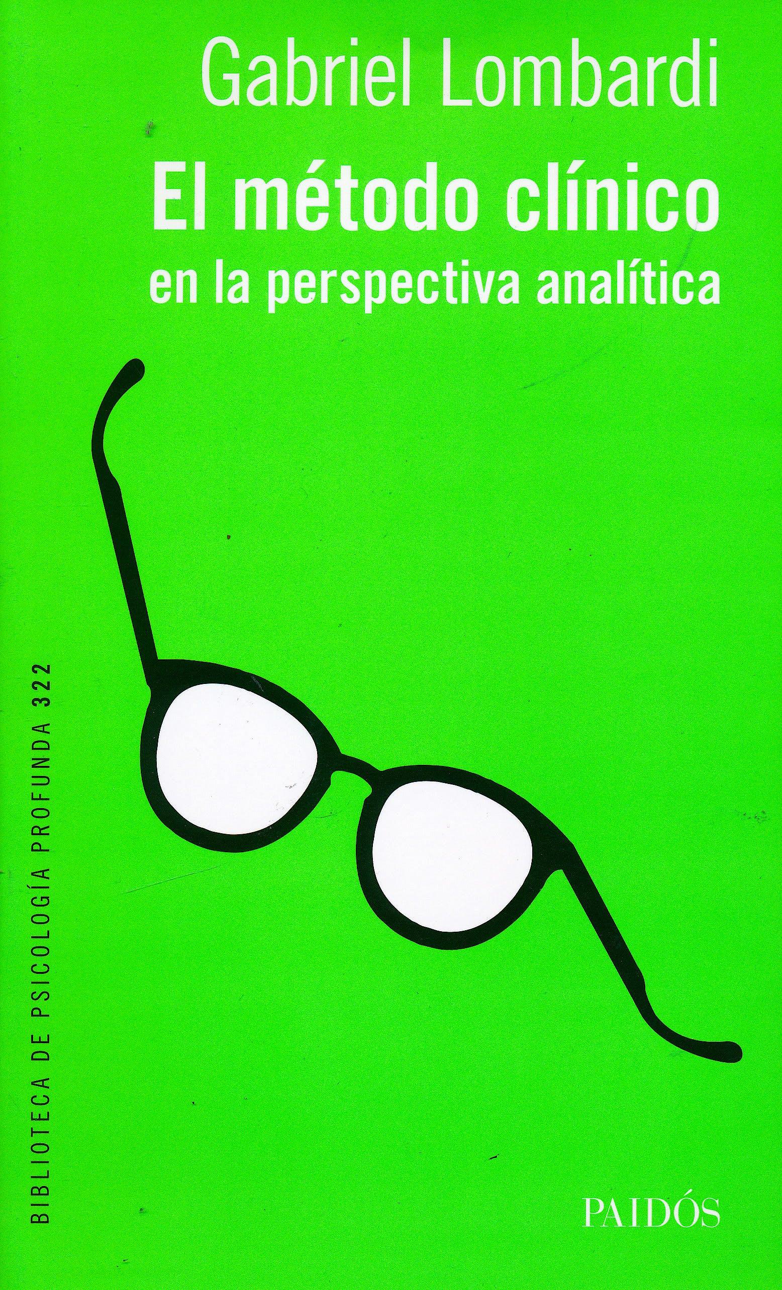 Portada del libro 9789501296594 El Método Clínico en la Perspectiva Analítica