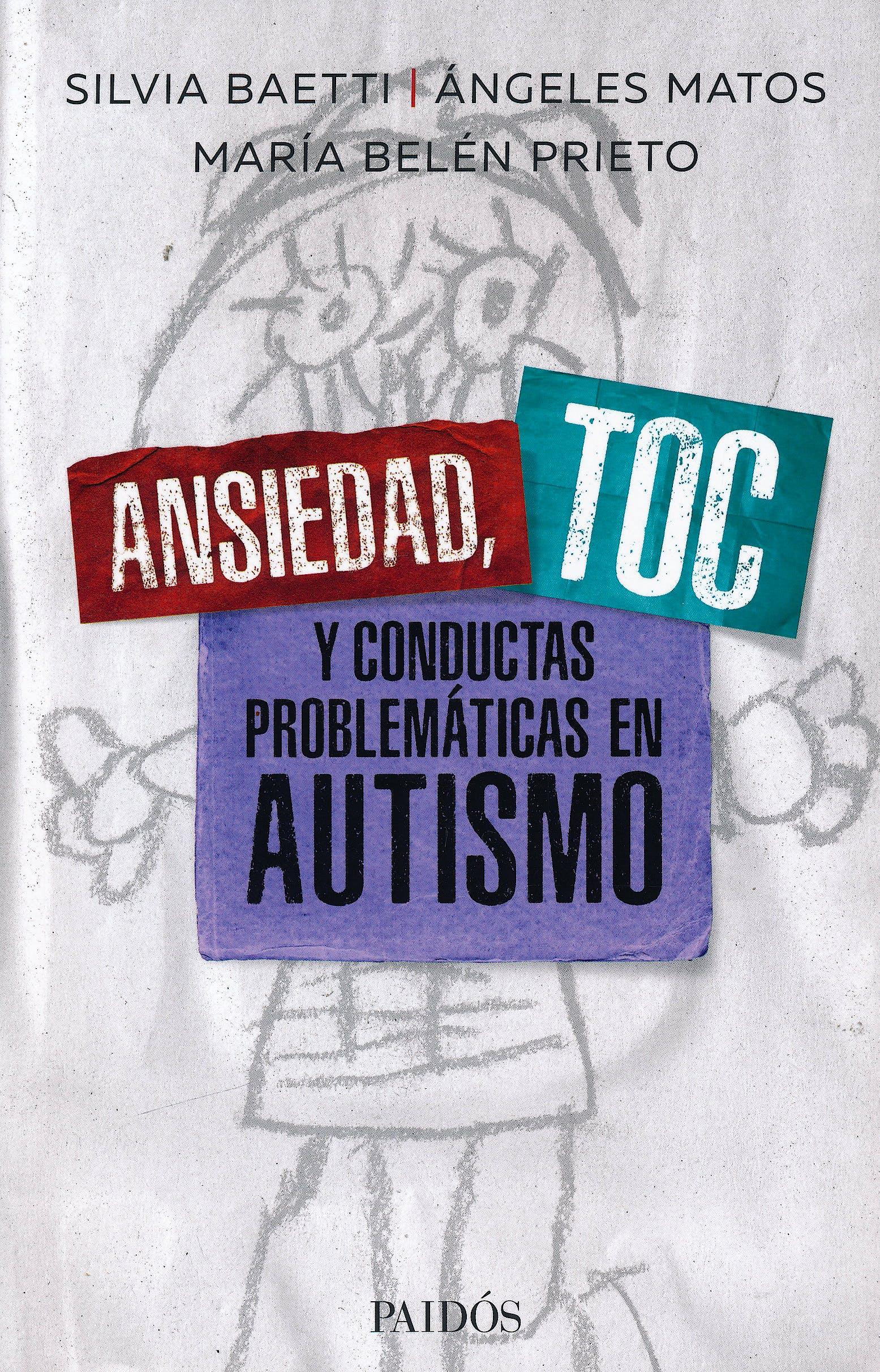 Portada del libro 9789501298000 Ansiedad, TOC y Conductas Problemáticas en Autismo