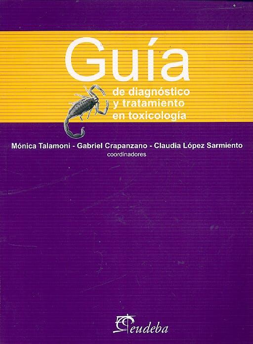 Portada del libro 9789502313276 Guia de Diagnostico y Tratamiento de Toxicologia